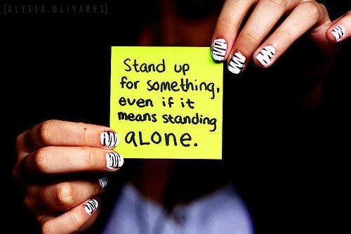 alone, believe, brave, courage, hope, note, okay, quote, right, saying, stand, strength, strong, text, words