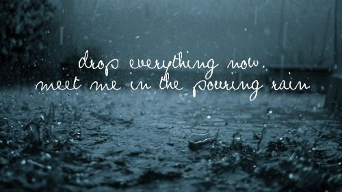 anything, drop, everything, kiss, love, lyrics, pour, quote, rain, sparks fly, taylor swift, text, water