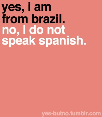 brasil, brazil, brazilian, do not speak spanish, funny, illustration, learn, portuguese, quote, spanish, text, ybn, yes, yes but no