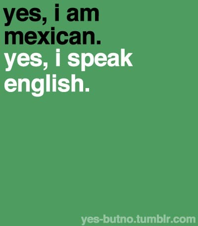 espanol , for sure, mexican, mexicana, mexico