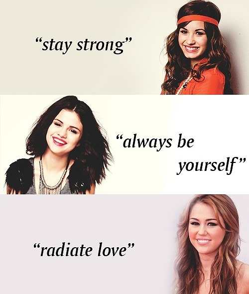 always be yourself, demetria devonne lovato, demi lovato, miley cyrus, miley ray cyrus