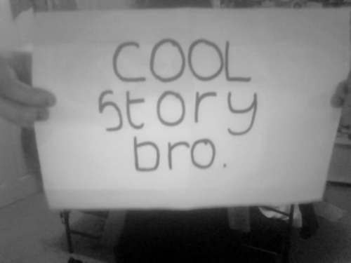 black and white, cool story bro, sign, text