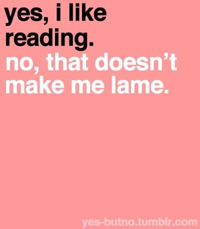 lame, like, reading, text, yes but no