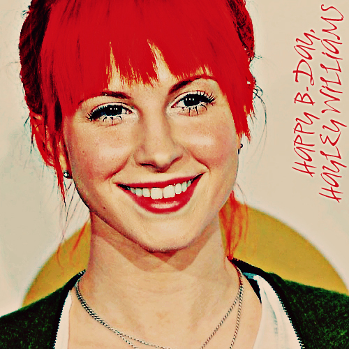 happy b-day hayley, happy birthday, hayley williams, paramore