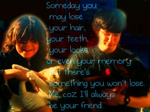 always, black, black and white, blue, brown, cat, dog, forever, frend, frends, friend, friends, hair, heart, light, memory, music, orange, someday, teeth, white, yellow