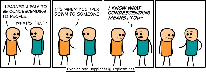 condescending, cyanide, funny, happiness
