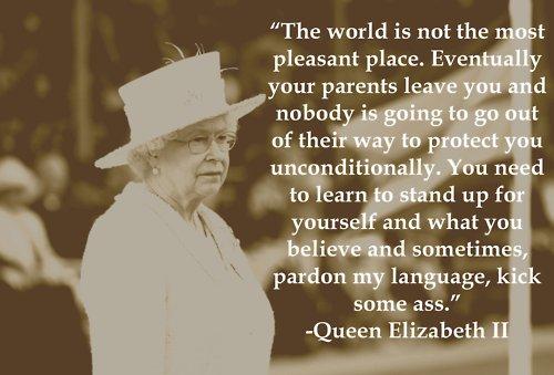 kick ass, queen elizabeth, queen elizabeth ii, quote