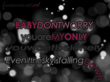 are you down, baby, jay sean, love, lyrics, my only, quotes, song