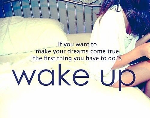 dreams, text, wake up
