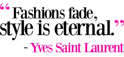 eternal, fashion, style, yves saint laurent