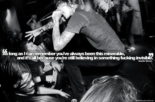 believe, concert, invisible, miserable, music, remember, song, suicide silence, text