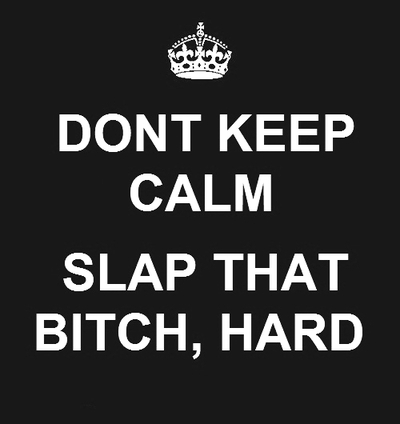 calm, dont, hard, slap